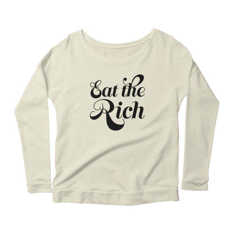 Eat the Rich (Ishii x Voidmerch) blk Women's Scoop Neck Longsleeve T-Shirt by VOID MERCH