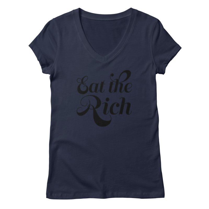 Eat the Rich (Ishii x Voidmerch) blk Women's Regular V-Neck by VOID MERCH