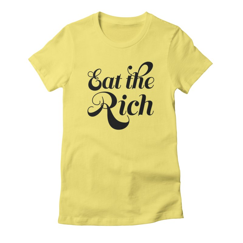 Eat the Rich (Ishii x Voidmerch) blk Women's Fitted T-Shirt by VOID MERCH