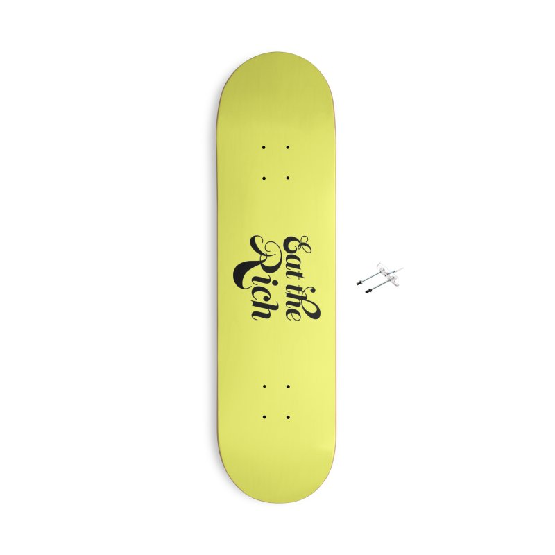 Eat the Rich (Ishii x Voidmerch) blk Accessories With Hanging Hardware Skateboard by VOID MERCH