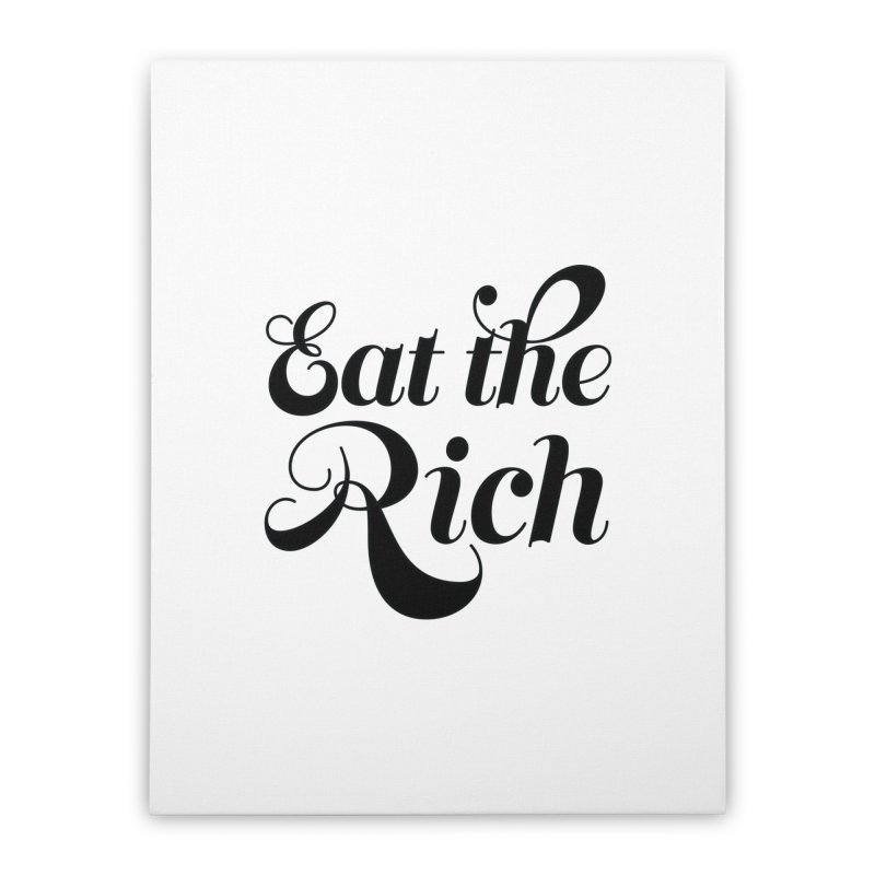 Eat the Rich (Ishii x Voidmerch) blk Home Stretched Canvas by VOID MERCH