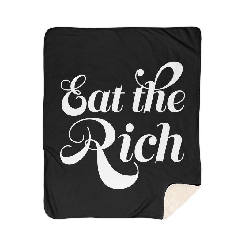 Eat the Rich (Ishii x Voidmerch) wht Home Sherpa Blanket Blanket by VOID MERCH