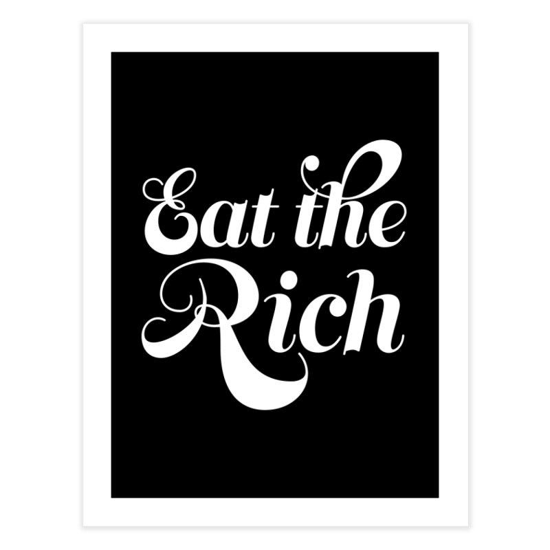 Eat the Rich (Ishii x Voidmerch) wht Home Fine Art Print by VOID MERCH