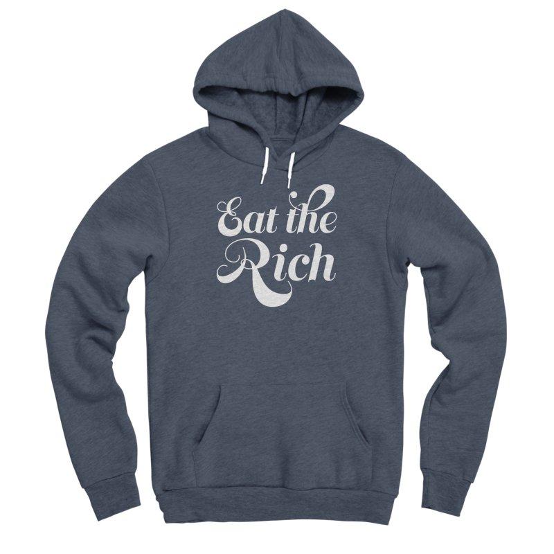 Eat the Rich (Ishii x Voidmerch) wht Men's Sponge Fleece Pullover Hoody by VOID MERCH