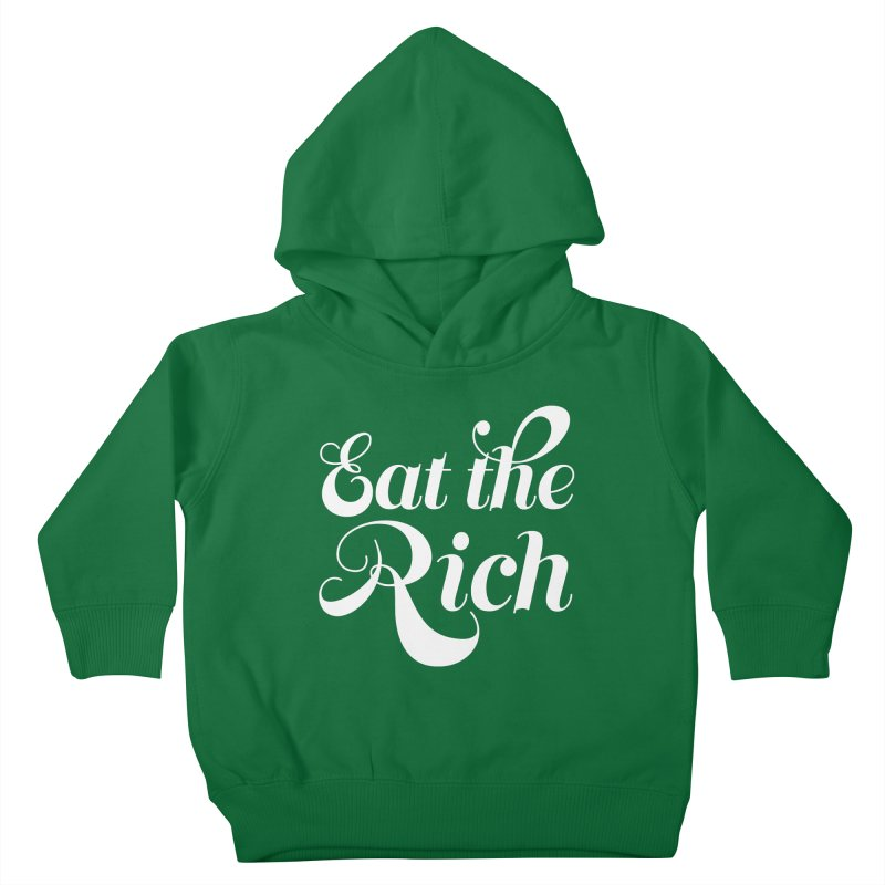 Eat the Rich (Ishii x Voidmerch) wht Kids Toddler Pullover Hoody by VOID MERCH