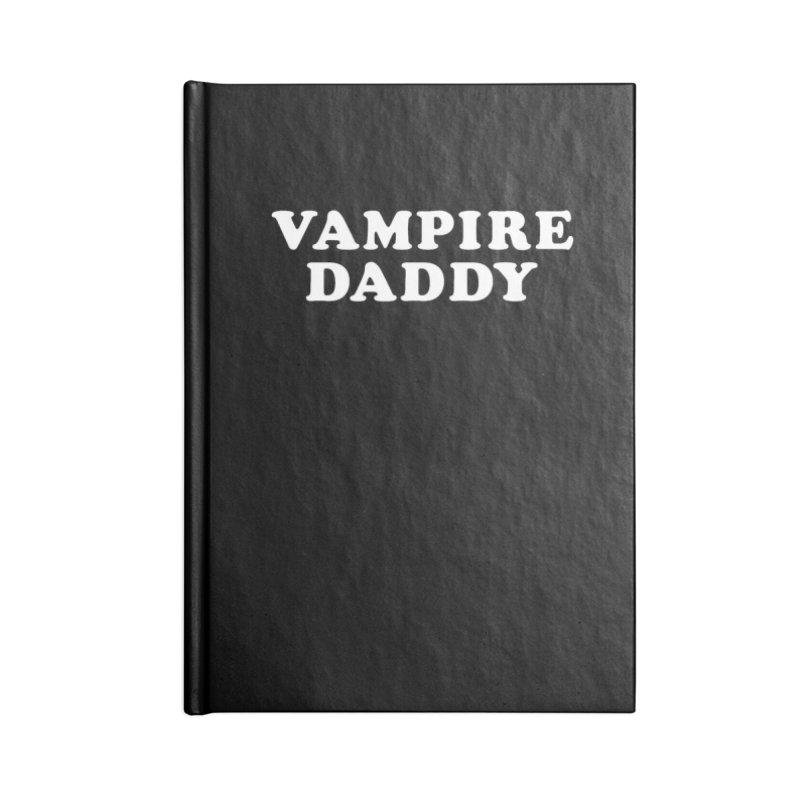 Vampire Daddy (wht) Ishii x Voidmerch Accessories Blank Journal Notebook by VOID MERCH