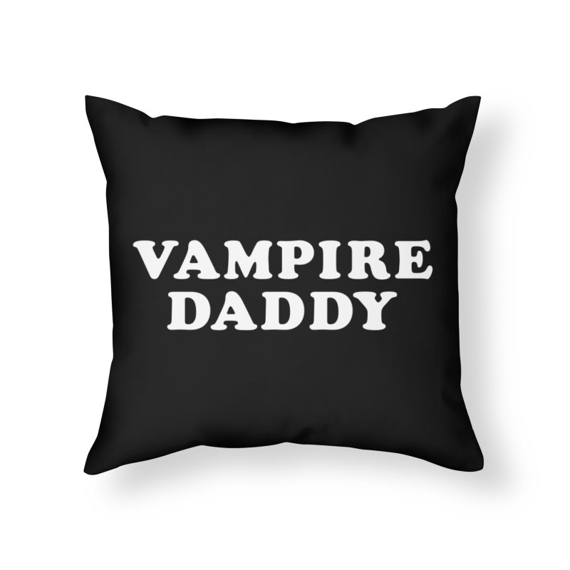 Vampire Daddy (wht) Ishii x Voidmerch Home Throw Pillow by VOID MERCH