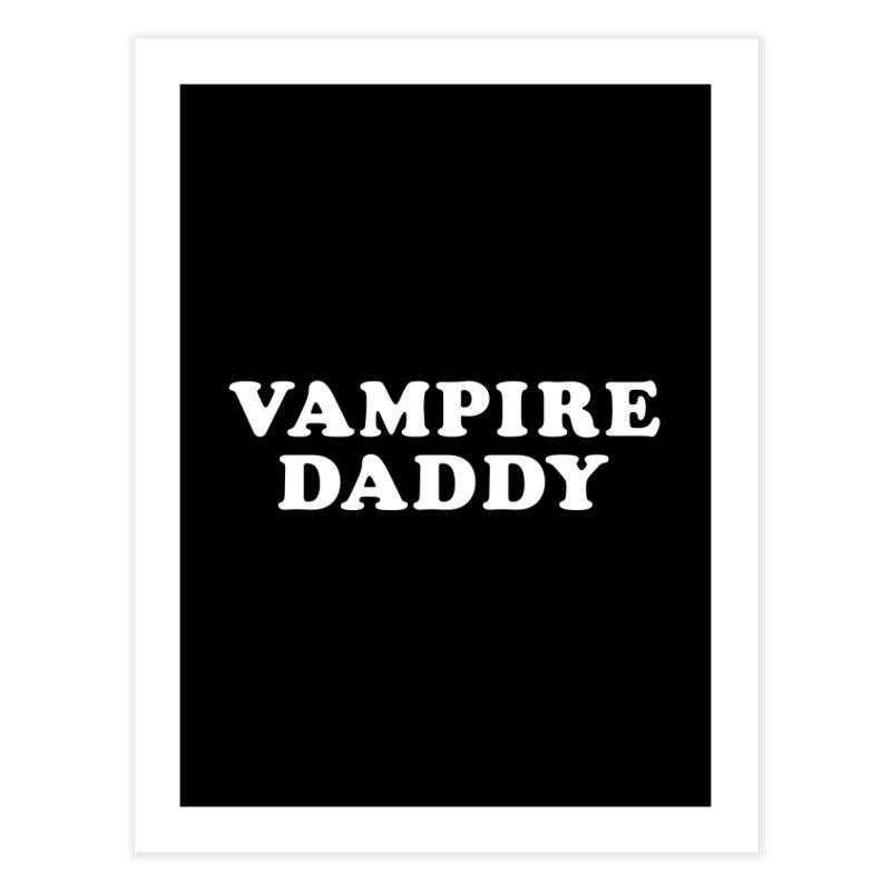 Vampire Daddy (wht) Ishii x Voidmerch Home Fine Art Print by VOID MERCH