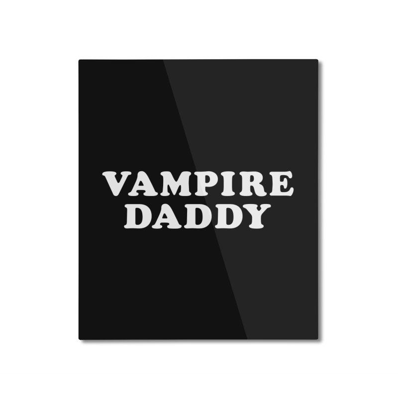 Vampire Daddy (wht) Ishii x Voidmerch Home Mounted Aluminum Print by VOID MERCH