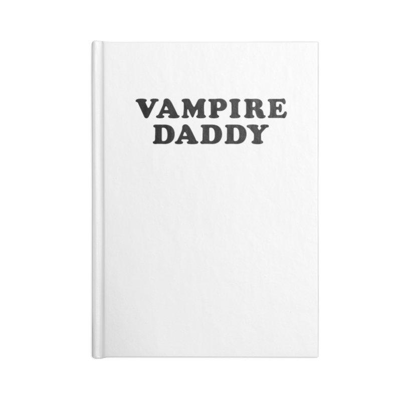 Vampire Daddy (blk) Ishii x Voidmerch Accessories Lined Journal Notebook by VOID MERCH