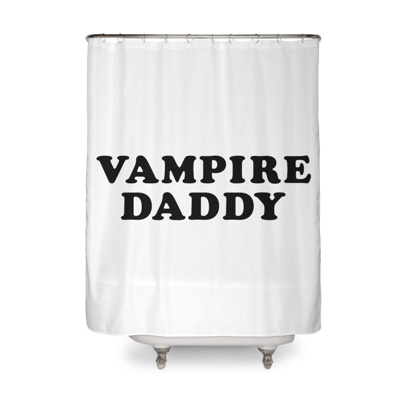 Vampire Daddy (blk) Ishii x Voidmerch Home Shower Curtain by VOID MERCH