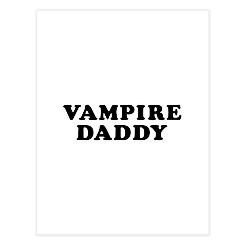 Vampire Daddy (blk) Ishii x Voidmerch Home Fine Art Print by VOID MERCH