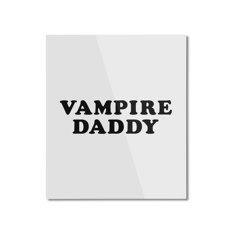 Vampire Daddy (blk) Ishii x Voidmerch Home Mounted Aluminum Print by VOID MERCH
