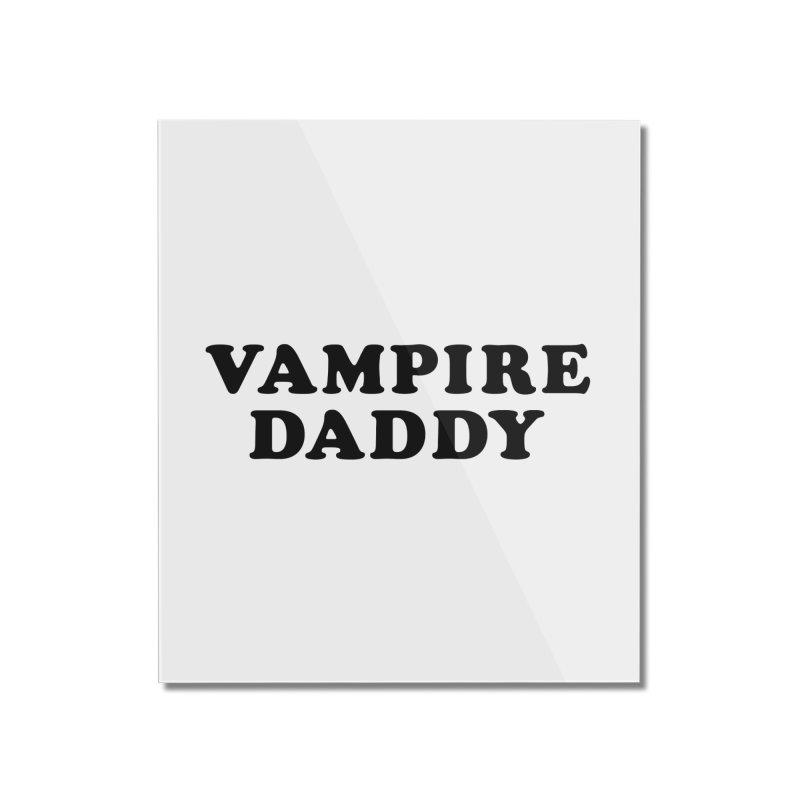 Vampire Daddy (blk) Ishii x Voidmerch Home Mounted Acrylic Print by VOID MERCH