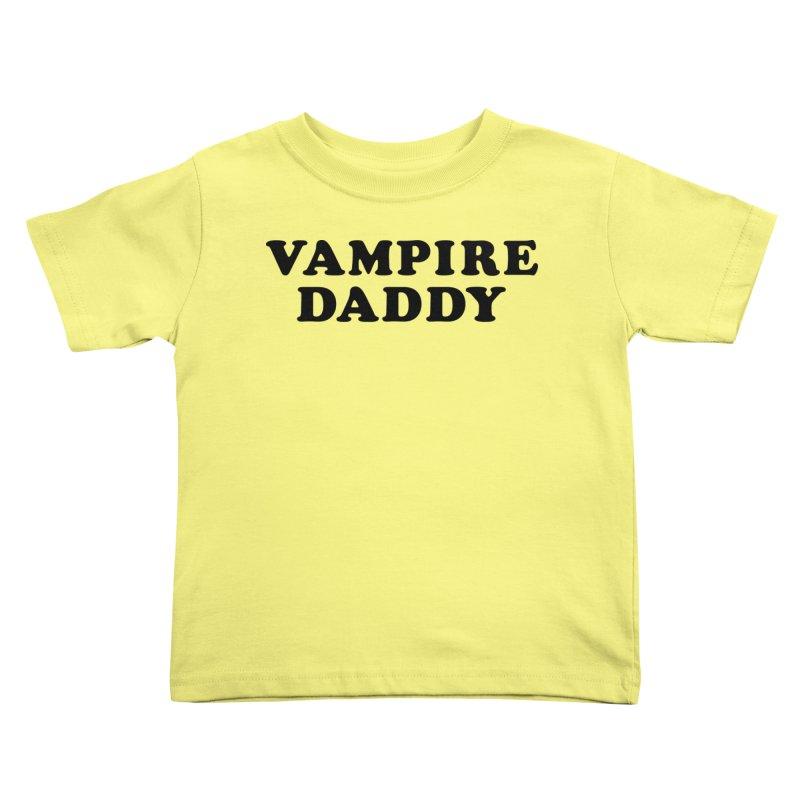 Vampire Daddy (blk) Ishii x Voidmerch Kids Toddler T-Shirt by VOID MERCH