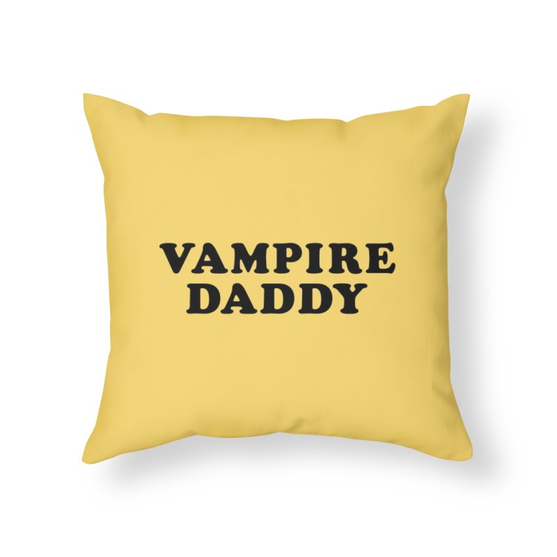 Vampire Daddy (blk) Ishii x Voidmerch Home Throw Pillow by VOID MERCH