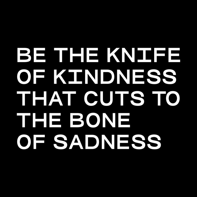 KNIFE OF KINDNESS, BONE OF SADNESS (wht) SANS Men's T-Shirt by VOID MERCH