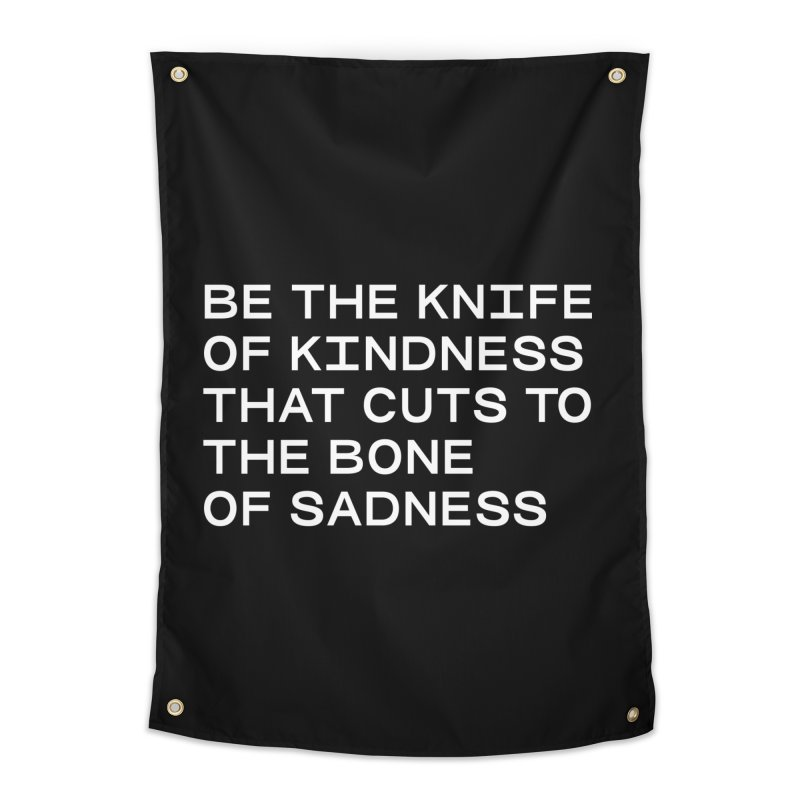 KNIFE OF KINDNESS, BONE OF SADNESS (wht) SANS Home Tapestry by VOID MERCH