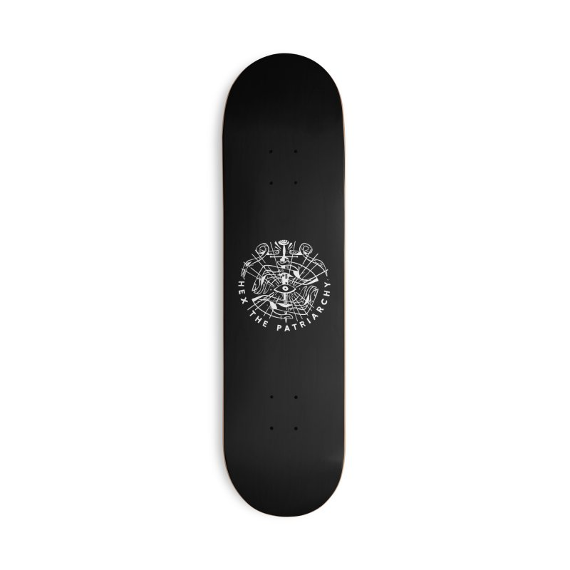 HEX THE PATRIARCHY (wht) Wishbow x Voidmerch Accessories Deck Only Skateboard by VOID MERCH