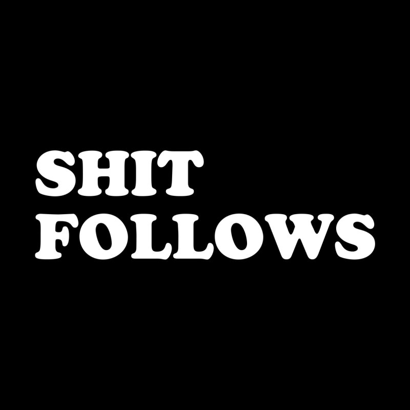 SHIT FOLLOWS (wht) Men's Zip-Up Hoody by VOID MERCH