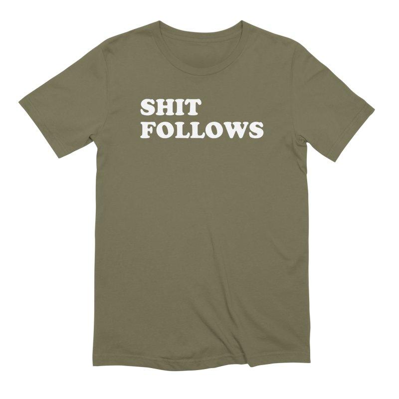 SHIT FOLLOWS (wht) Men's Extra Soft T-Shirt by VOID MERCH