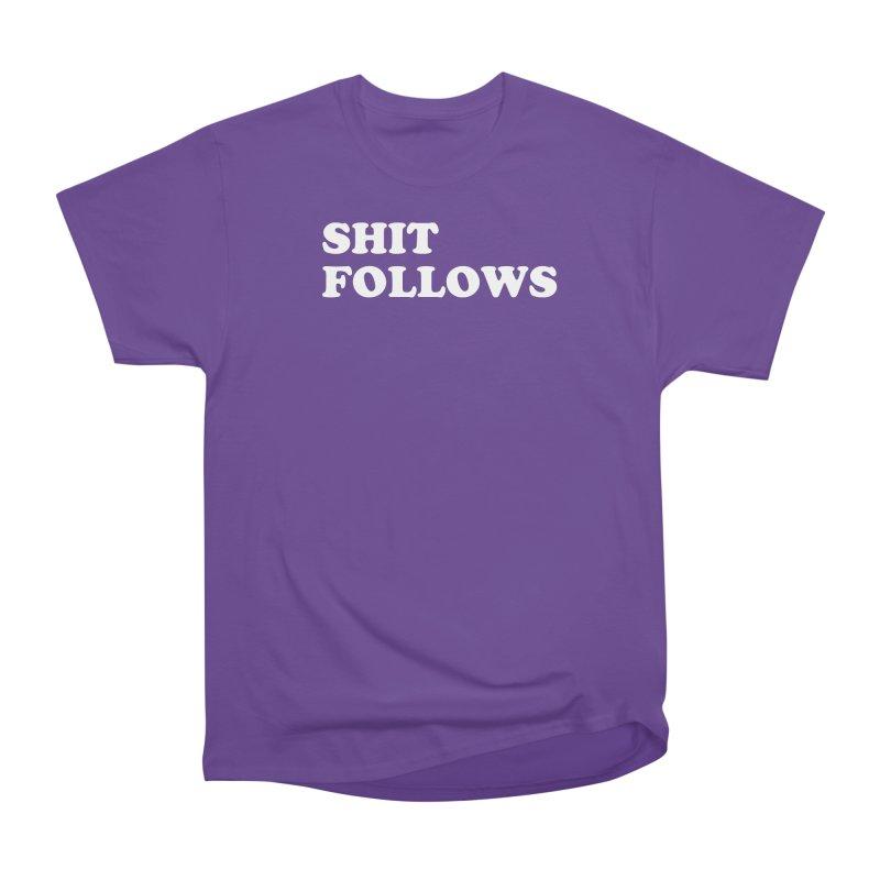 SHIT FOLLOWS (wht) Men's Heavyweight T-Shirt by VOID MERCH