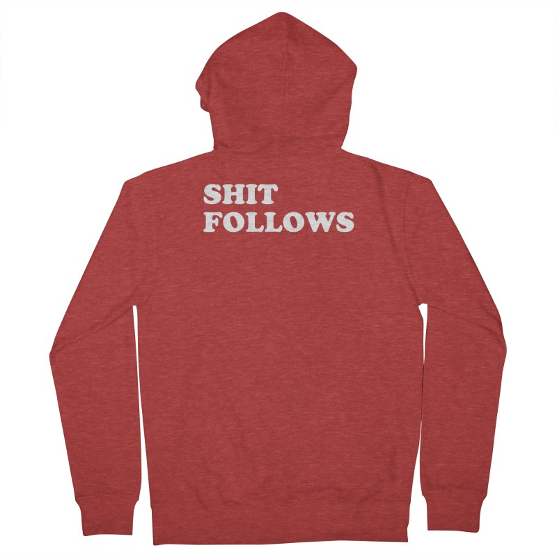 SHIT FOLLOWS (wht) Men's French Terry Zip-Up Hoody by VOID MERCH