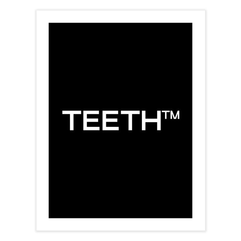 TEETH(tm) Home Fine Art Print by VOID MERCH