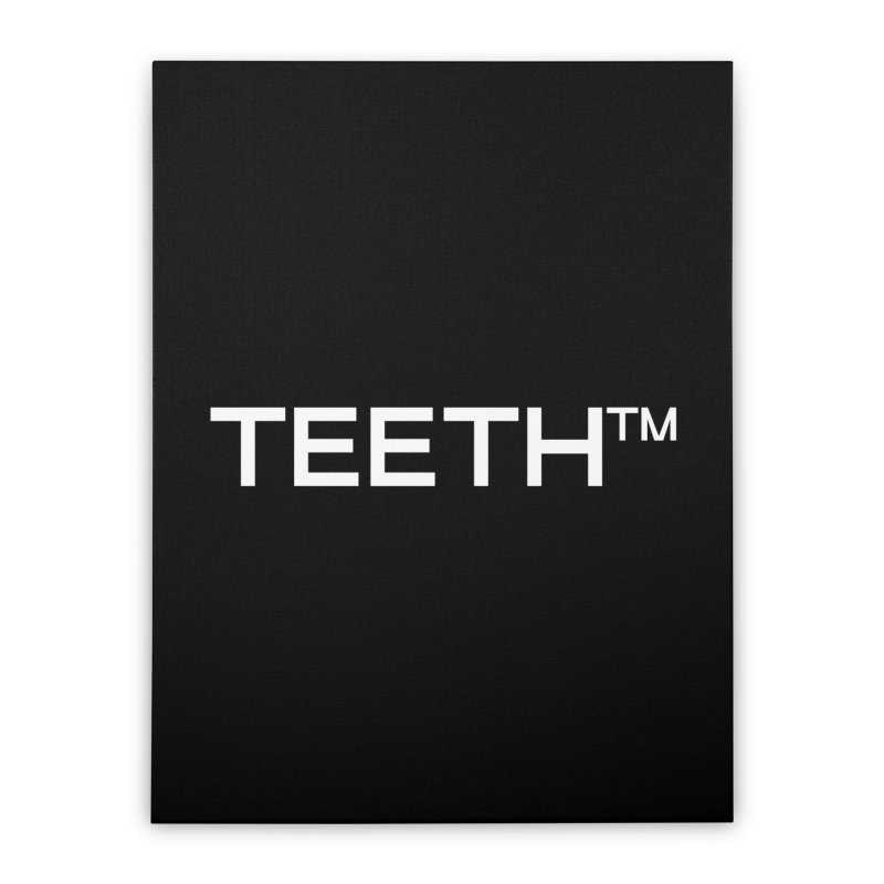 TEETH(tm) Home Stretched Canvas by VOID MERCH