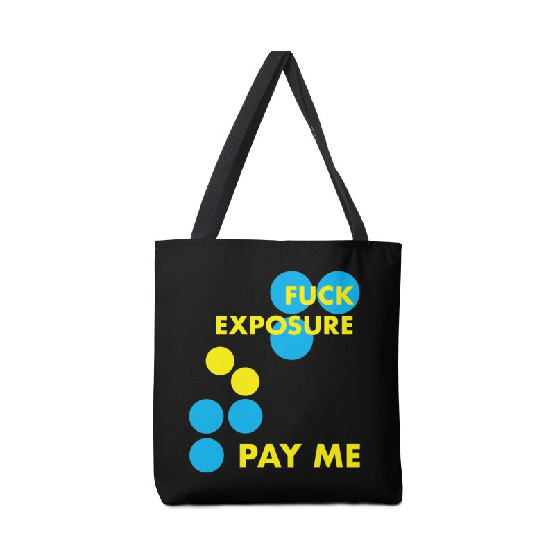 FUCK YOU PAY ME (blk) Accessories Tote Bag Bag by VOID MERCH