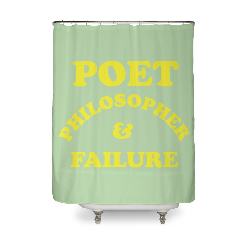 POET PHILOSOPHER & FAILURE (yllw) Home Shower Curtain by VOID MERCH