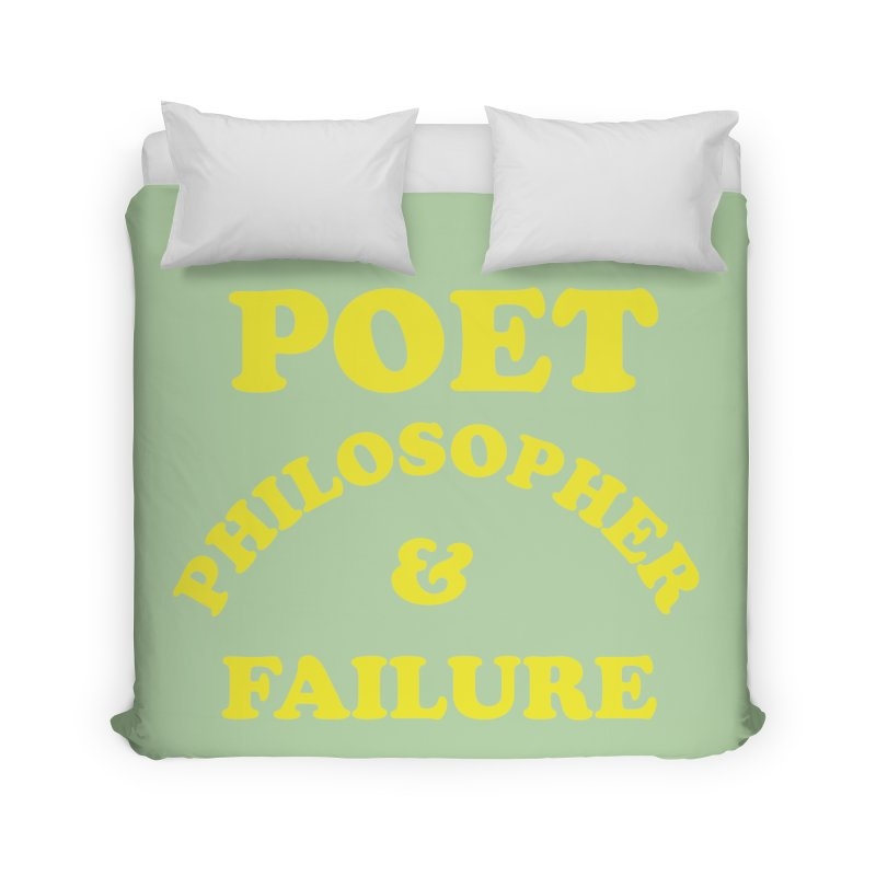 POET PHILOSOPHER & FAILURE (yllw) Home Duvet by VOID MERCH