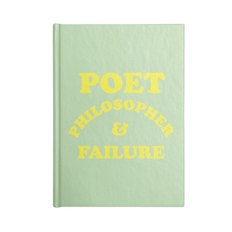 POET PHILOSOPHER & FAILURE (yllw) Accessories Blank Journal Notebook by VOID MERCH