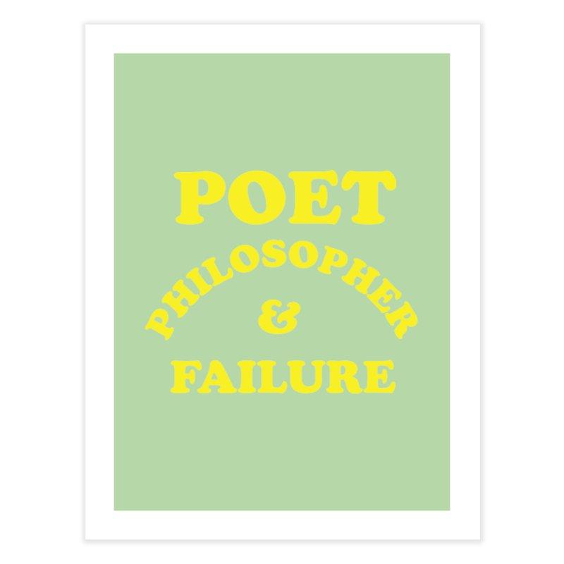 POET PHILOSOPHER & FAILURE (yllw) Home Fine Art Print by VOID MERCH
