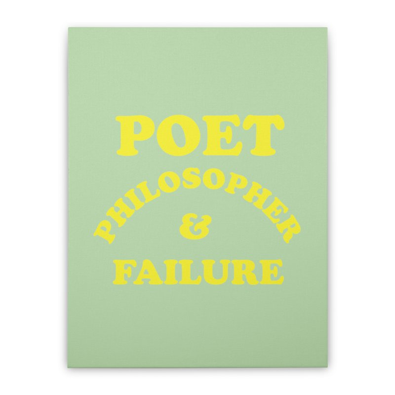 POET PHILOSOPHER & FAILURE (yllw) Home Stretched Canvas by VOID MERCH
