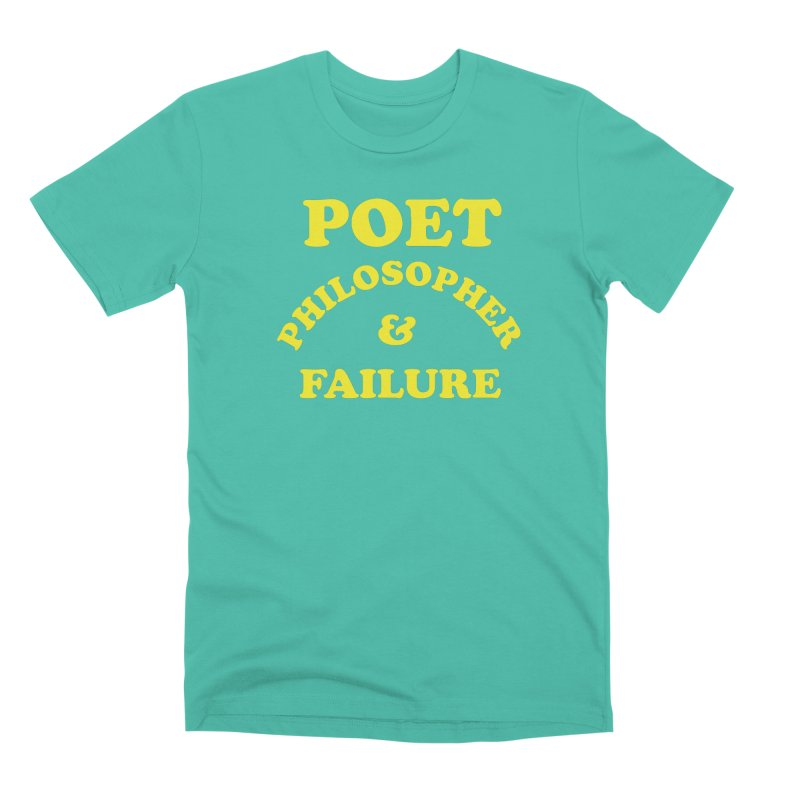 POET PHILOSOPHER & FAILURE (yllw) in Men's Premium T-Shirt Sea Green by VOID MERCH