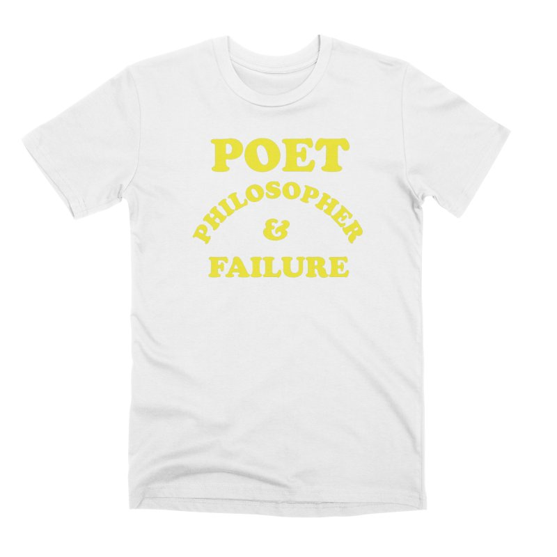 POET PHILOSOPHER & FAILURE (yllw) Men's Premium T-Shirt by VOID MERCH