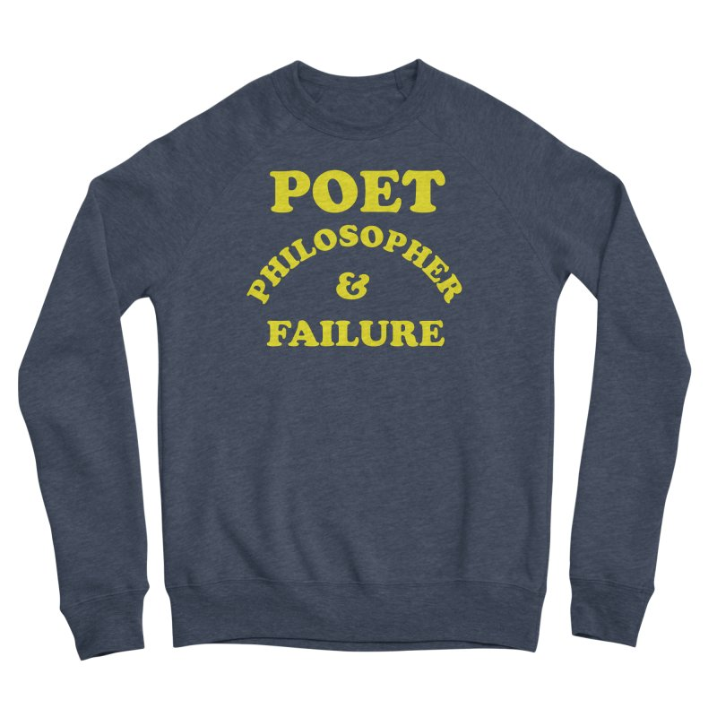 POET PHILOSOPHER & FAILURE (yllw) Women's Sponge Fleece Sweatshirt by VOID MERCH