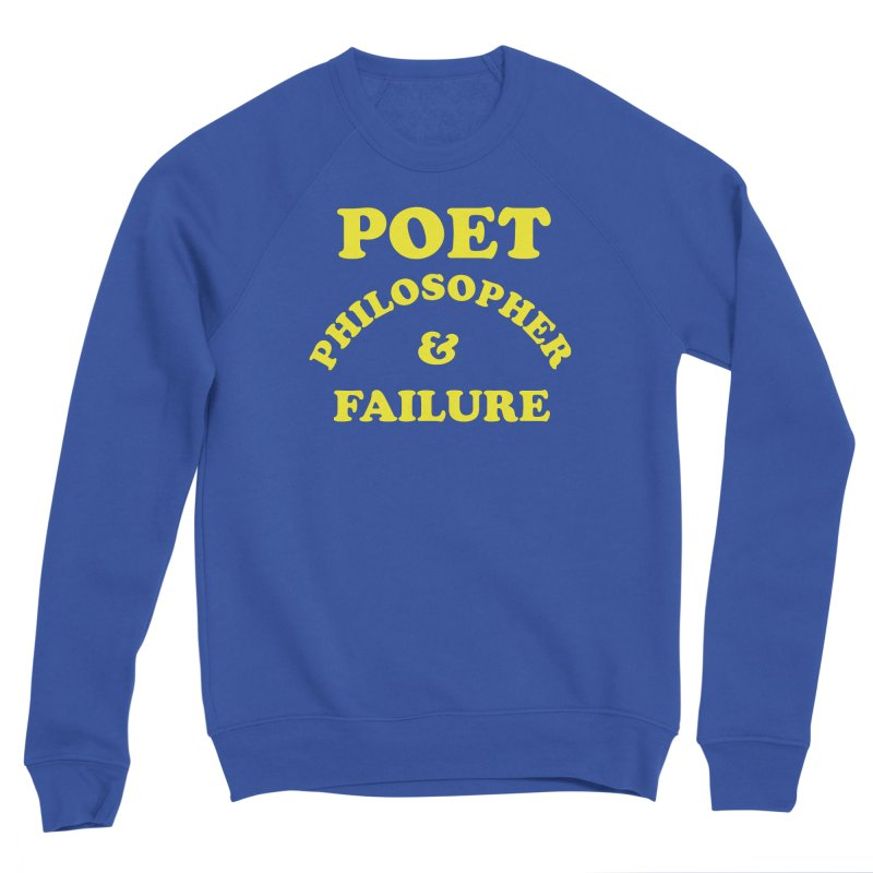 POET PHILOSOPHER & FAILURE (yllw) Men's Sponge Fleece Sweatshirt by VOID MERCH