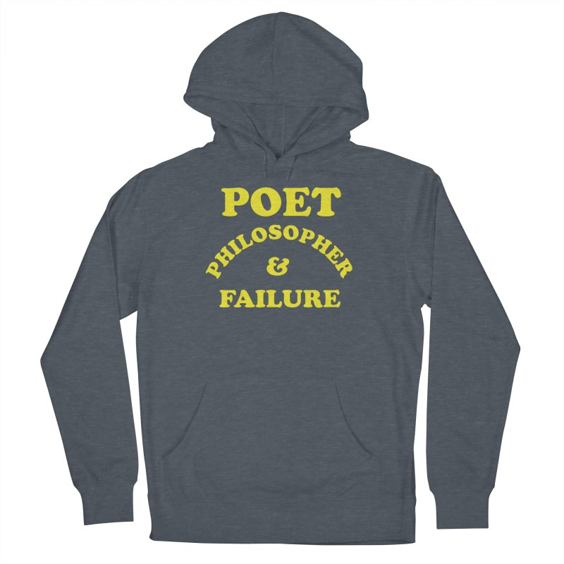 POET PHILOSOPHER & FAILURE (yllw) Women's French Terry Pullover Hoody by VOID MERCH