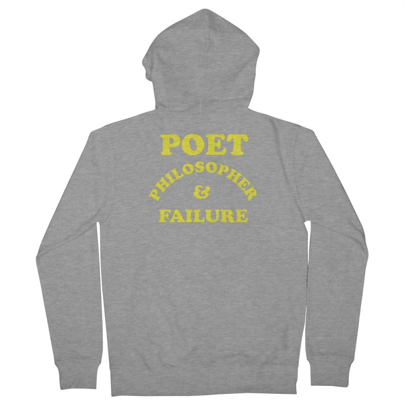 POET PHILOSOPHER & FAILURE (yllw) Women's French Terry Zip-Up Hoody by VOID MERCH