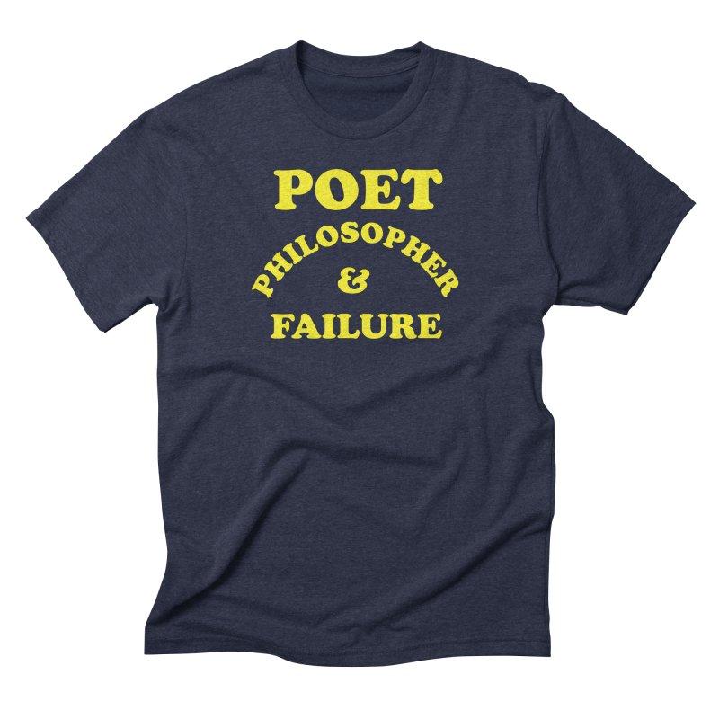 POET PHILOSOPHER & FAILURE (yllw) Men's Triblend T-Shirt by VOID MERCH