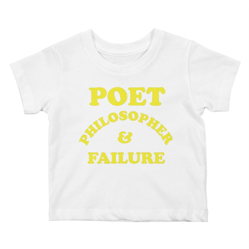 POET PHILOSOPHER & FAILURE (yllw) Kids Baby T-Shirt by VOID MERCH