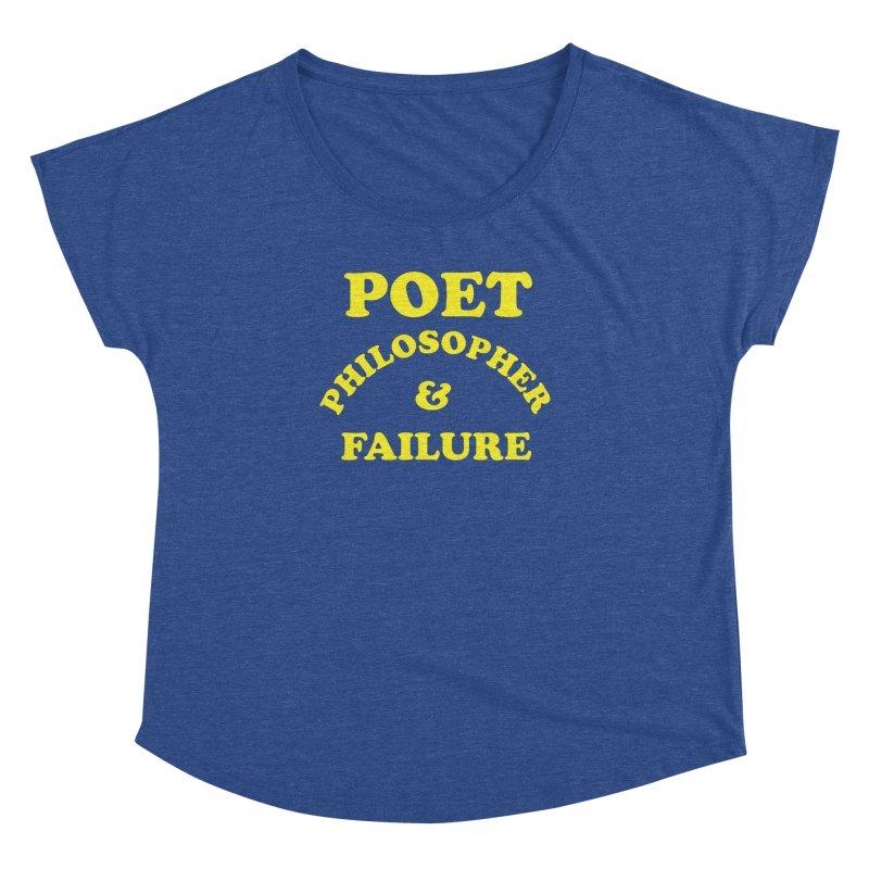 POET PHILOSOPHER & FAILURE (yllw) Women's Dolman Scoop Neck by VOID MERCH