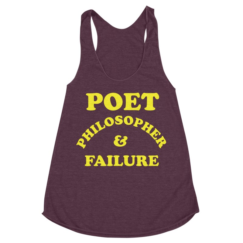 POET PHILOSOPHER & FAILURE (yllw) Women's Racerback Triblend Tank by VOID MERCH