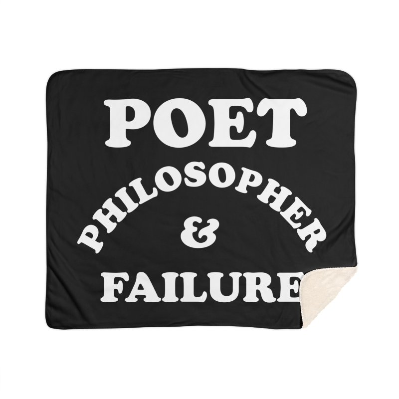 POET PHILOSOPHER & FAILURE (wht) Home Sherpa Blanket Blanket by VOID MERCH