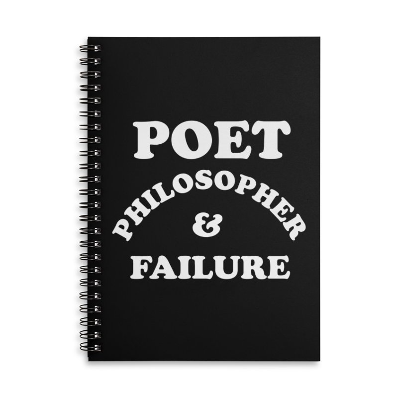 POET PHILOSOPHER & FAILURE (wht) Accessories Lined Spiral Notebook by VOID MERCH
