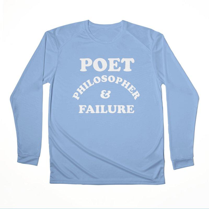 POET PHILOSOPHER & FAILURE (wht) Men's Performance Longsleeve T-Shirt by VOID MERCH