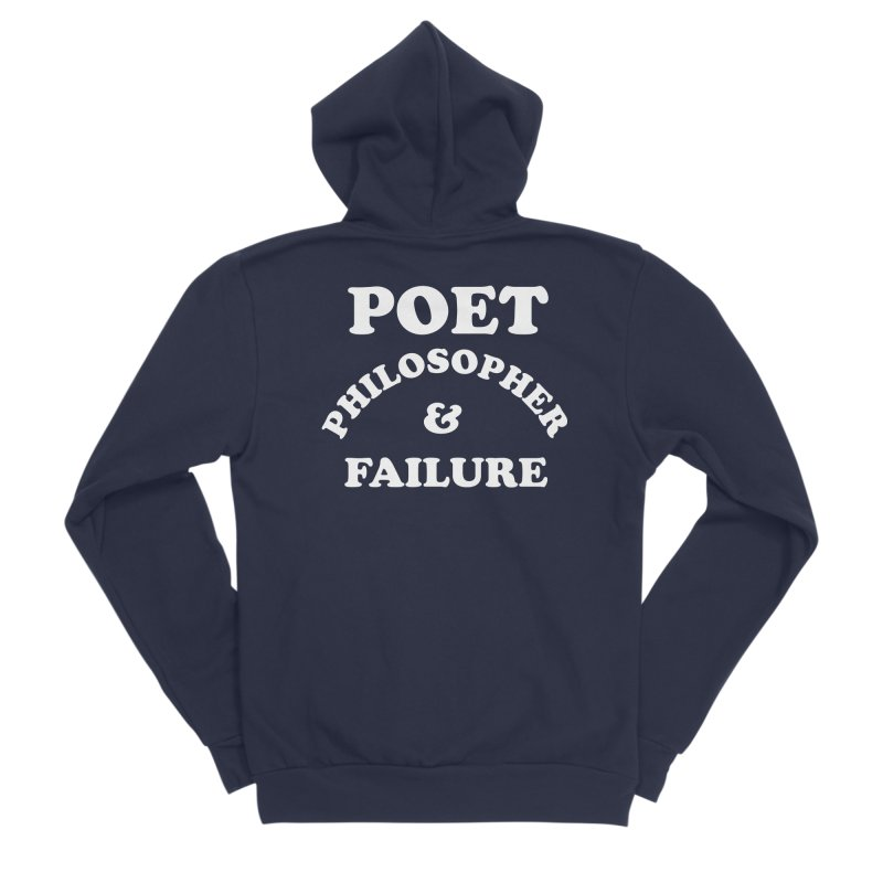 POET PHILOSOPHER & FAILURE (wht) Men's Sponge Fleece Zip-Up Hoody by VOID MERCH