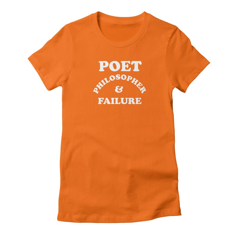 POET PHILOSOPHER & FAILURE (wht) Women's Fitted T-Shirt by VOID MERCH